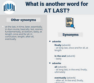 at last, synonym at last, another word for at last, words like at last, thesaurus at last