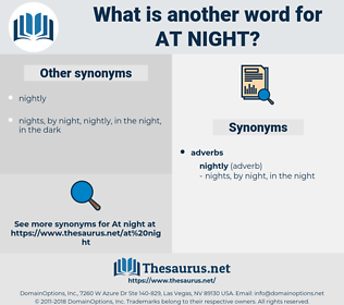 at night, synonym at night, another word for at night, words like at night, thesaurus at night