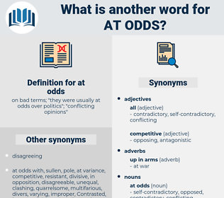 at odds, synonym at odds, another word for at odds, words like at odds, thesaurus at odds