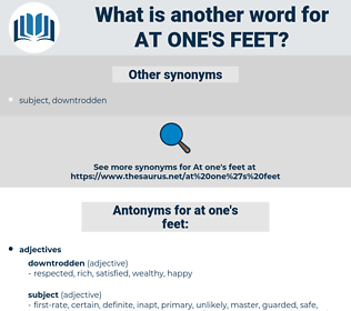 at one's feet, synonym at one's feet, another word for at one's feet, words like at one's feet, thesaurus at one's feet