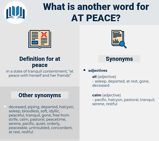 at peace, synonym at peace, another word for at peace, words like at peace, thesaurus at peace