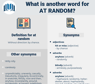 at random, synonym at random, another word for at random, words like at random, thesaurus at random