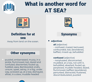 at sea, synonym at sea, another word for at sea, words like at sea, thesaurus at sea