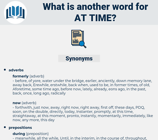 at time, synonym at time, another word for at time, words like at time, thesaurus at time