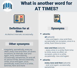 at times, synonym at times, another word for at times, words like at times, thesaurus at times