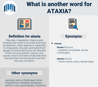 ataxia, synonym ataxia, another word for ataxia, words like ataxia, thesaurus ataxia