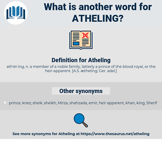 Atheling, synonym Atheling, another word for Atheling, words like Atheling, thesaurus Atheling
