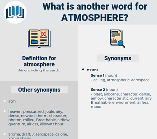 atmosphere, synonym atmosphere, another word for atmosphere, words like atmosphere, thesaurus atmosphere