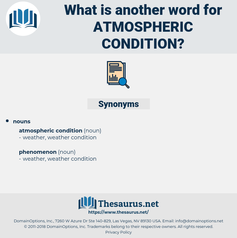 atmospheric condition, synonym atmospheric condition, another word for atmospheric condition, words like atmospheric condition, thesaurus atmospheric condition