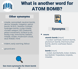 atom bomb, synonym atom bomb, another word for atom bomb, words like atom bomb, thesaurus atom bomb