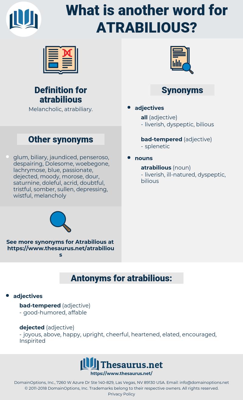 atrabilious, synonym atrabilious, another word for atrabilious, words like atrabilious, thesaurus atrabilious
