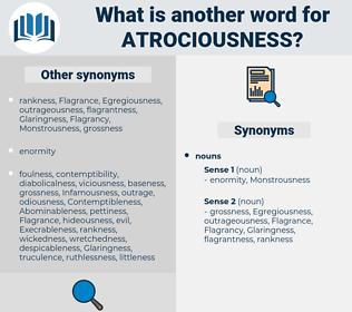 atrociousness, synonym atrociousness, another word for atrociousness, words like atrociousness, thesaurus atrociousness