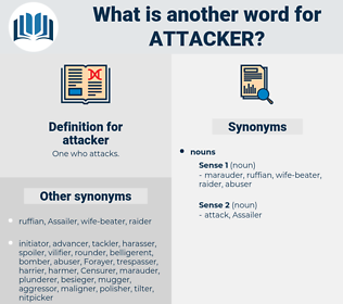 attacker, synonym attacker, another word for attacker, words like attacker, thesaurus attacker