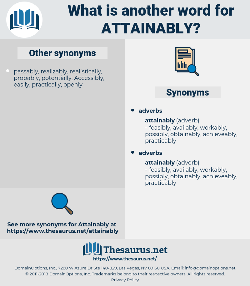 attainably, synonym attainably, another word for attainably, words like attainably, thesaurus attainably