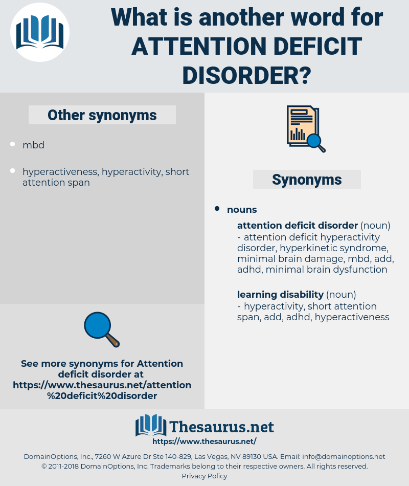attention deficit disorder, synonym attention deficit disorder, another word for attention deficit disorder, words like attention deficit disorder, thesaurus attention deficit disorder