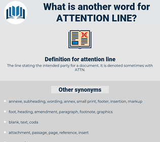 attention line, synonym attention line, another word for attention line, words like attention line, thesaurus attention line