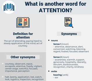 attention, synonym attention, another word for attention, words like attention, thesaurus attention