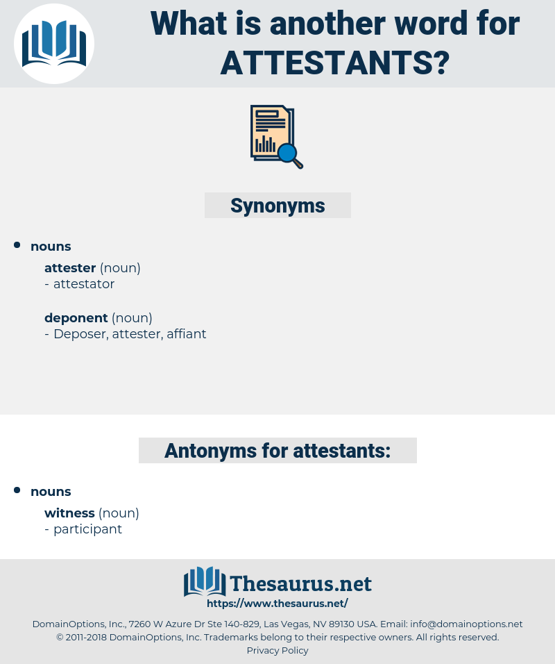 attestants, synonym attestants, another word for attestants, words like attestants, thesaurus attestants