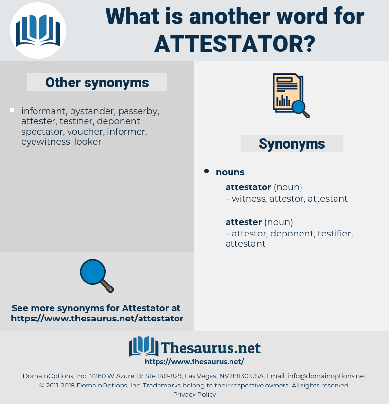 attestator, synonym attestator, another word for attestator, words like attestator, thesaurus attestator