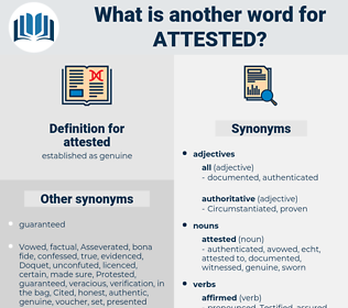 attested, synonym attested, another word for attested, words like attested, thesaurus attested