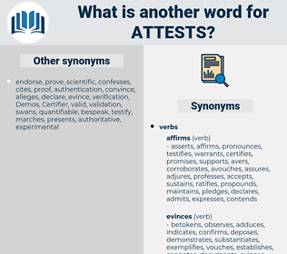attests, synonym attests, another word for attests, words like attests, thesaurus attests