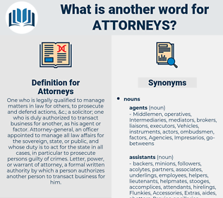 Attorneys, synonym Attorneys, another word for Attorneys, words like Attorneys, thesaurus Attorneys