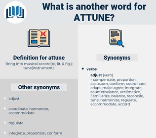 attune, synonym attune, another word for attune, words like attune, thesaurus attune