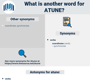 atune, synonym atune, another word for atune, words like atune, thesaurus atune