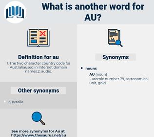 au, synonym au, another word for au, words like au, thesaurus au