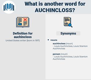 auchincloss, synonym auchincloss, another word for auchincloss, words like auchincloss, thesaurus auchincloss