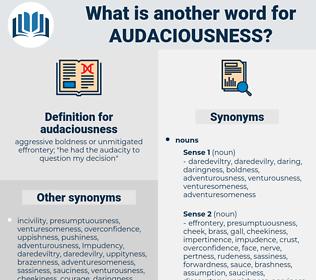 audaciousness, synonym audaciousness, another word for audaciousness, words like audaciousness, thesaurus audaciousness