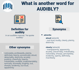 audibly, synonym audibly, another word for audibly, words like audibly, thesaurus audibly