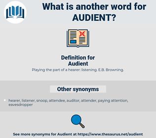 Audient, synonym Audient, another word for Audient, words like Audient, thesaurus Audient