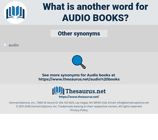 audio books, synonym audio books, another word for audio books, words like audio books, thesaurus audio books