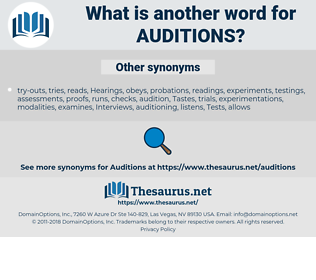 auditions, synonym auditions, another word for auditions, words like auditions, thesaurus auditions