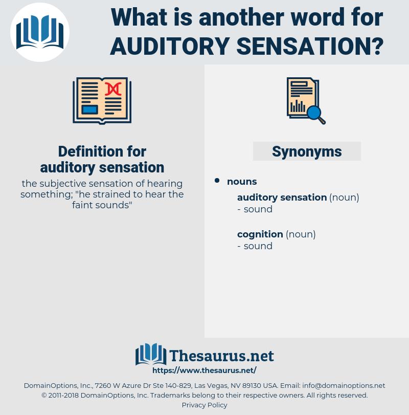 auditory sensation, synonym auditory sensation, another word for auditory sensation, words like auditory sensation, thesaurus auditory sensation