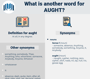 aught, synonym aught, another word for aught, words like aught, thesaurus aught