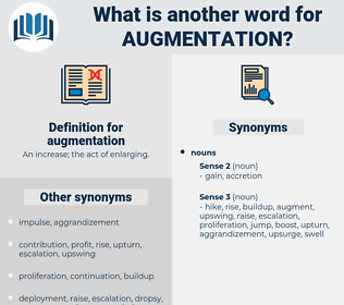 augmentation, synonym augmentation, another word for augmentation, words like augmentation, thesaurus augmentation