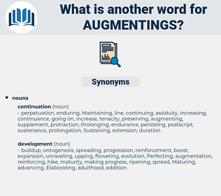 augmentings, synonym augmentings, another word for augmentings, words like augmentings, thesaurus augmentings