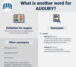 augury, synonym augury, another word for augury, words like augury, thesaurus augury
