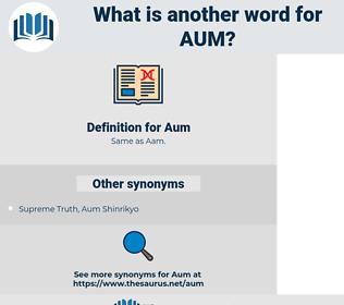 Aum, synonym Aum, another word for Aum, words like Aum, thesaurus Aum