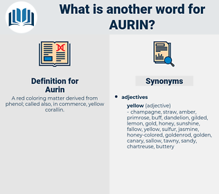 Aurin, synonym Aurin, another word for Aurin, words like Aurin, thesaurus Aurin