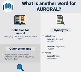 auroral, synonym auroral, another word for auroral, words like auroral, thesaurus auroral
