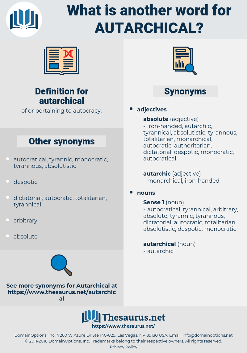 autarchical, synonym autarchical, another word for autarchical, words like autarchical, thesaurus autarchical