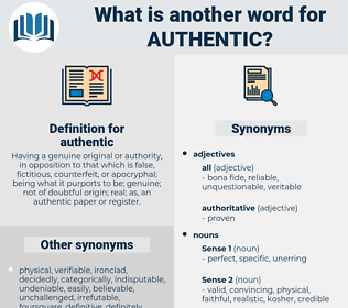 authentic, synonym authentic, another word for authentic, words like authentic, thesaurus authentic
