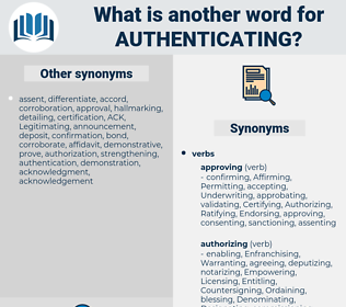 Authenticating, synonym Authenticating, another word for Authenticating, words like Authenticating, thesaurus Authenticating