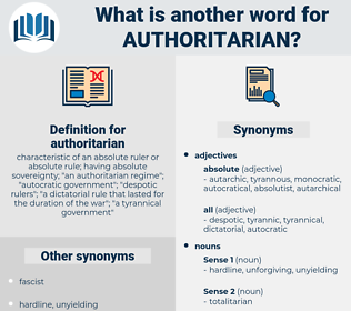 authoritarian, synonym authoritarian, another word for authoritarian, words like authoritarian, thesaurus authoritarian