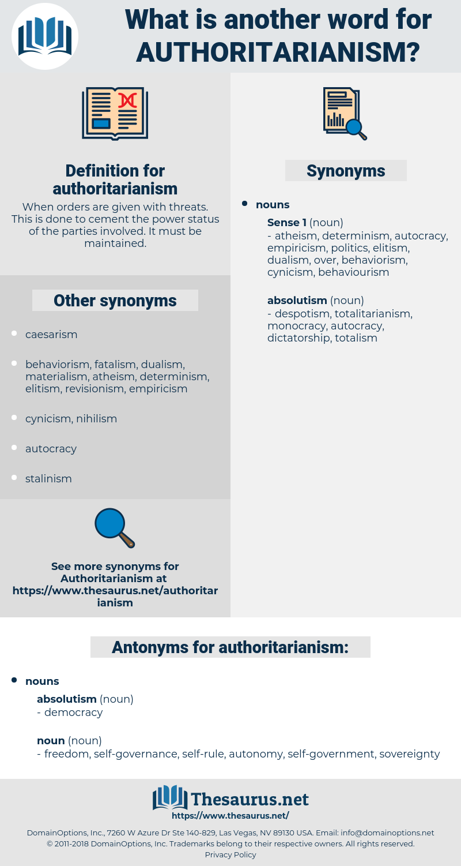 authoritarianism, synonym authoritarianism, another word for authoritarianism, words like authoritarianism, thesaurus authoritarianism
