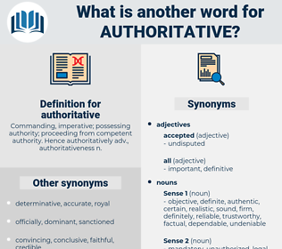 authoritative, synonym authoritative, another word for authoritative, words like authoritative, thesaurus authoritative