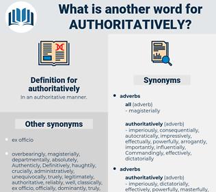 authoritatively, synonym authoritatively, another word for authoritatively, words like authoritatively, thesaurus authoritatively